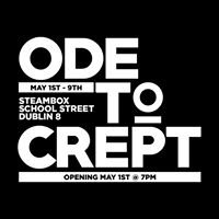 Ode to Crept: IADT 2nd Year Photography Exhibition