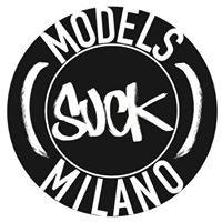 MODELS SUCK MILANO