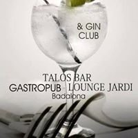 Talos Bar-Restaurant & Gintonic Club Badalona