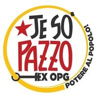 Ex OPG Occupato - Je so' pazzo