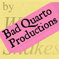Bad Quarto Productions