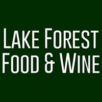 Lake Forest Food & Wine