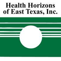 Health Horizons of East Texas, Inc.