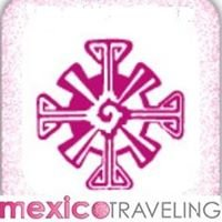 MEXICO TRAVELING