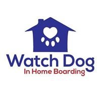 Watch Dog In Home Boarding