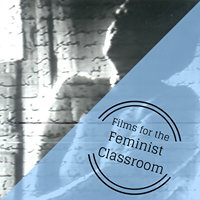 Films for the Feminist Classroom