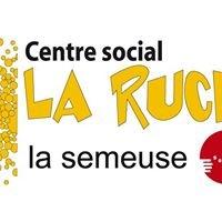 La Semeuse Centre social La Ruche
