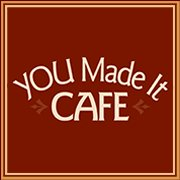 YOU Made It Café