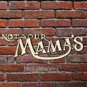 Not Your Mama's Café & Tavern