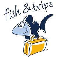 Fish&Trips