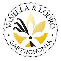 Vanilla & Louro Gastronomia