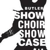 Butler Showchoir Showcase