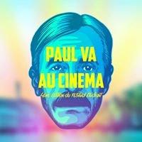 PAUL VA AU CINEMA