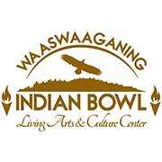 Waaswaaganing Indian Bowl Living Arts and Culture Center