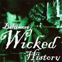 Baltimore Wicked History Tours