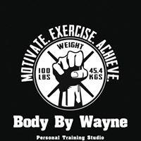 Body By Wayne Personal Training Studio