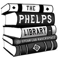 Phelps Library and STEAM Lab Makerspace