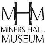 Miners Hall Museum