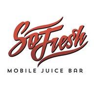 So Fresh Mobile Juice Bar