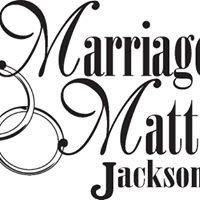 Marriage Matters Jackson