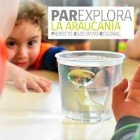 PAR Explora La Araucanía