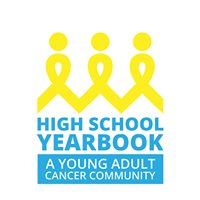 High School Yearbook: A Teen & Young Adult Cancer Community