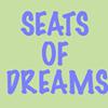 Seats of Dreams