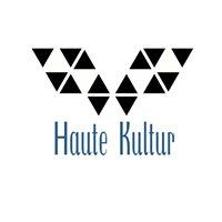 Haute Kultur