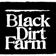 Black Dirt Farm