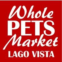 Whole Pets Market Lago Vista