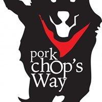 Pork Chop's Way