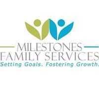 Milestones Family Services