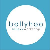 Ballyhoo Blue Workshop