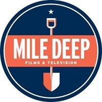 Mile Deep Films & Television LLC