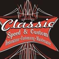 Classic Speed and Custom