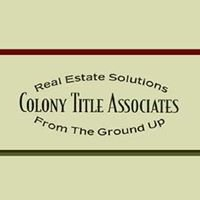 Colony Title Group, Ltd. - Title Insurance, Settlements, & Closings