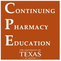 Continuing Pharmacy Education, The University of Texas at Austin