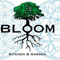 Bloom Kitchen & Garden
