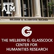 The Melbern G. Glasscock Center for Humanities Research