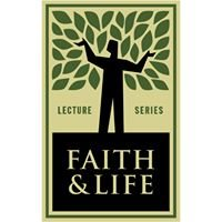 Faith & Life Lecture Series
