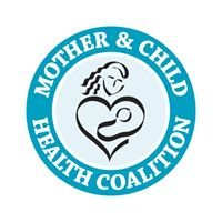 Mother and Child Health Coalition