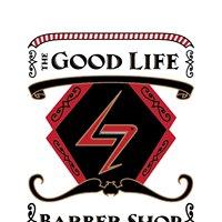 The Good Life Barber Shop