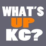 What's Up Kansas City?