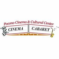 Pocono Cinema and Cultural Center