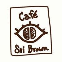 Sri Brown Cafe'  Khon kaen