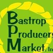 bastrop producers market -- local goods from bastrop texas