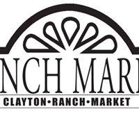 Clayton Ranch Market