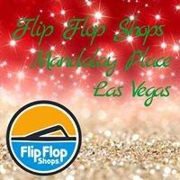 Flip Flop Shops: Mandalay Place Las Vegas