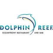 Dolphin Reef Oceanfront Restaurant and Bar