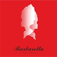 Barbarella Live Party